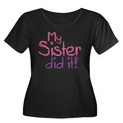 My Sister Did It! T