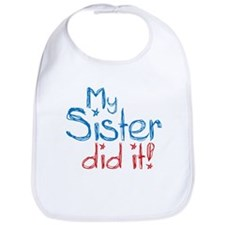 My Sister Did It! (2) Bib