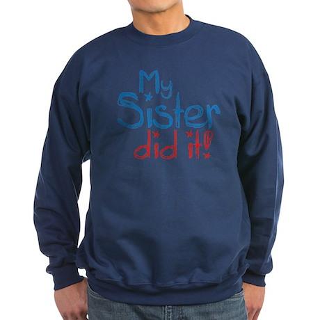 My Sister Did It! (2) Sweatshirt (dark)