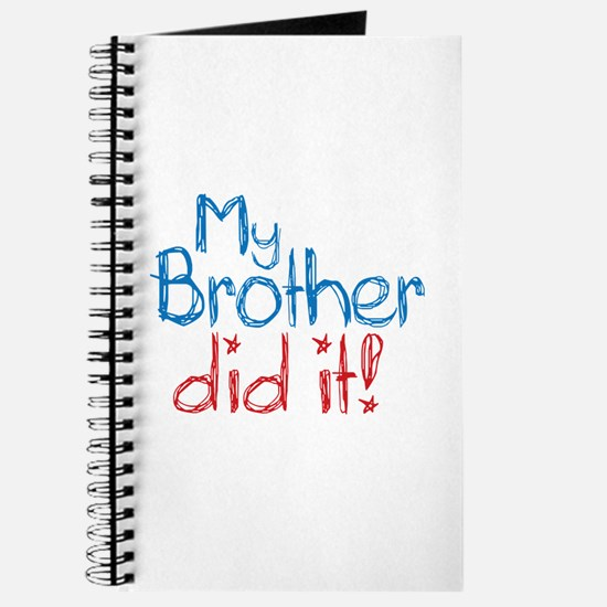 My Brother Did It! (2) Journal