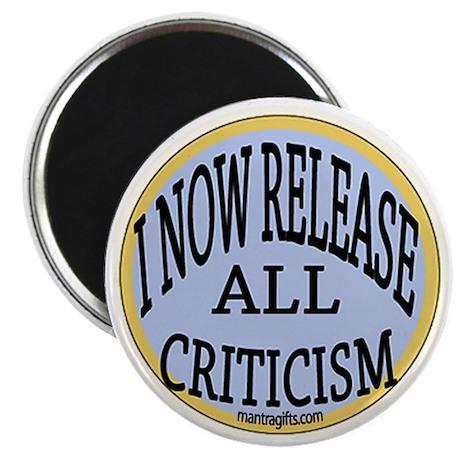 Release Criticism Affirmation Magnet