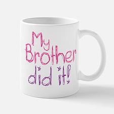 My Brother Did It! Mug