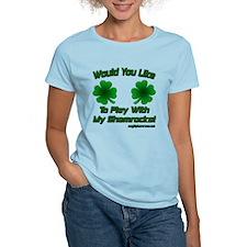 Play With My Shamrocks! T-Shirt