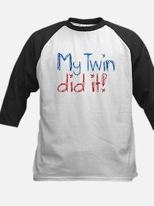 My Twin Did It! (2) Tee