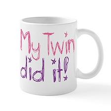My Twin Did It! Mug