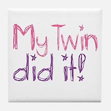 My Twin Did It! Tile Coaster
