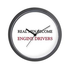 Real Men Become Engine Drivers Wall Clock