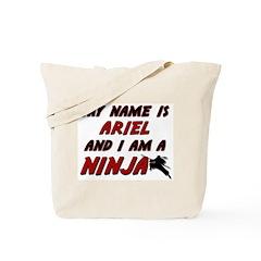 my name is ariel and i am a ninja Tote Bag