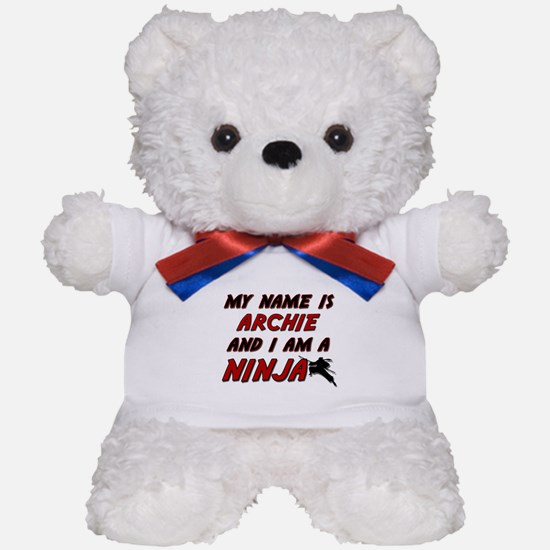 my name is archie and i am a ninja Teddy Bear