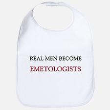 Real Men Become Emetologists Bib