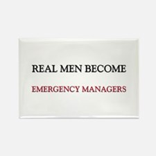 Real Men Become Emergency Managers Rectangle Magne
