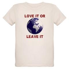 Love It or Leave It Organic Kids T-Shirt