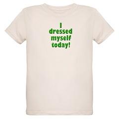 Dressed Myself T-Shirt