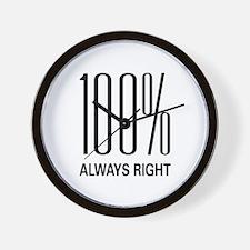 100% Always Right Wall Clock