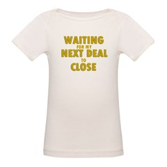 Waiting For my Next Deal to C Tee