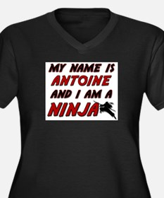 my name is antoine and i am a ninja Women's Plus S
