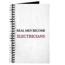 Real Men Become Electricians Journal