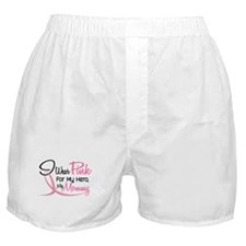 Pink For My Hero 3 MOMMY Boxer Shorts