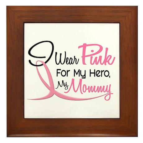 Pink For My Hero 3 MOMMY Framed Tile