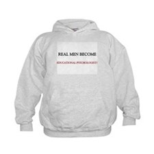 Real Men Become Educational Psychologists Hoodie