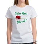 Italian moms Rock Women's T-Shirt