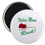 Italian moms Rock Magnet