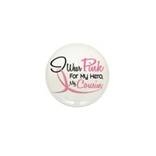 Pink For My Hero 3 COUSIN Mini Button (10 pack)