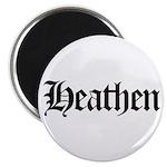 "Heathen 2.25"" Magnet (10 pack)"