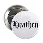 """Heathen 2.25"""" Button (10 pack)"""