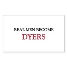 Real Men Become Dyers Rectangle Decal