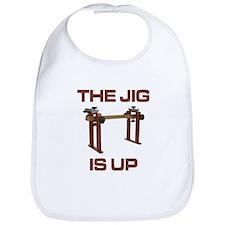Jig Is Up Bib