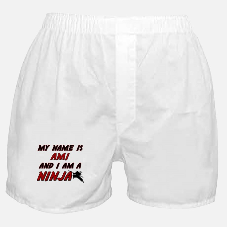 my name is ami and i am a ninja Boxer Shorts