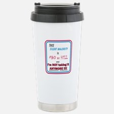 I'm MAD as HELL Travel Mug