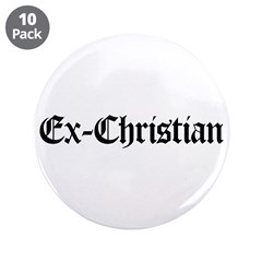 """Ex-Christian 3.5"""" Button (10 pack)"""
