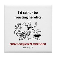 Roasting Heretics 2 Tile Coaster