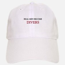 Real Men Become Divers Baseball Baseball Cap