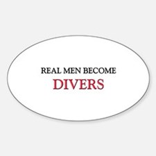 Real Men Become Divers Oval Decal