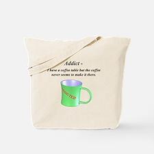 Coffee Addicted Tote Bag