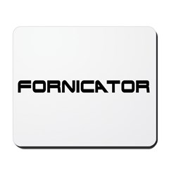 Fornicator Mousepad