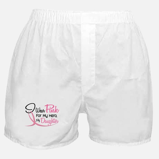 Pink For My Hero 3 DAUGHTER Boxer Shorts