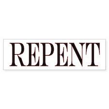 Repent Bumper Bumper Sticker