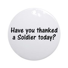 Thank A Soldier Gifts Ornament (Round)