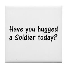 Hug A Soldier Gifts Tile Coaster