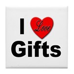 I Love Gifts Tile Coaster