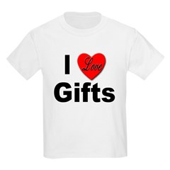 I Love Gifts (Front) Kids T-Shirt