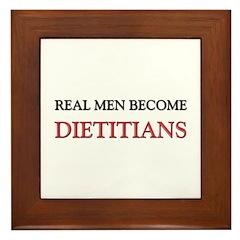 Real Men Become Dietitians Framed Tile