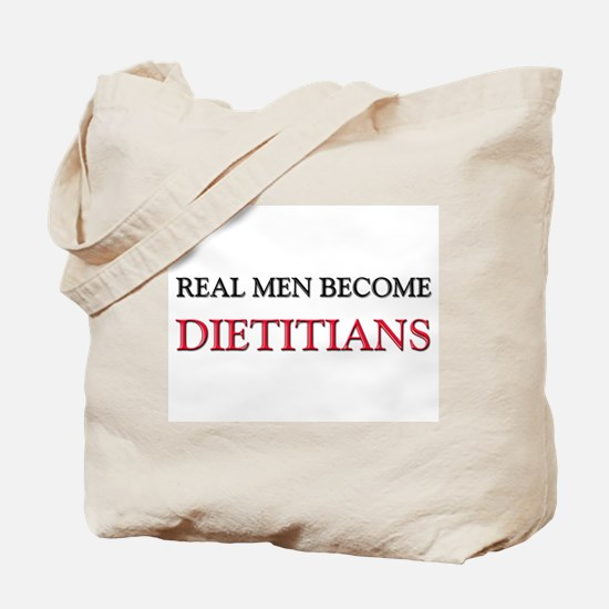 Real Men Become Dietitians Tote Bag