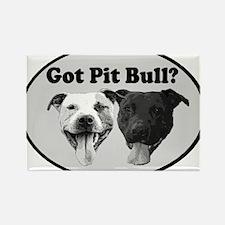 Got Pit Bull? Rectangle Magnet