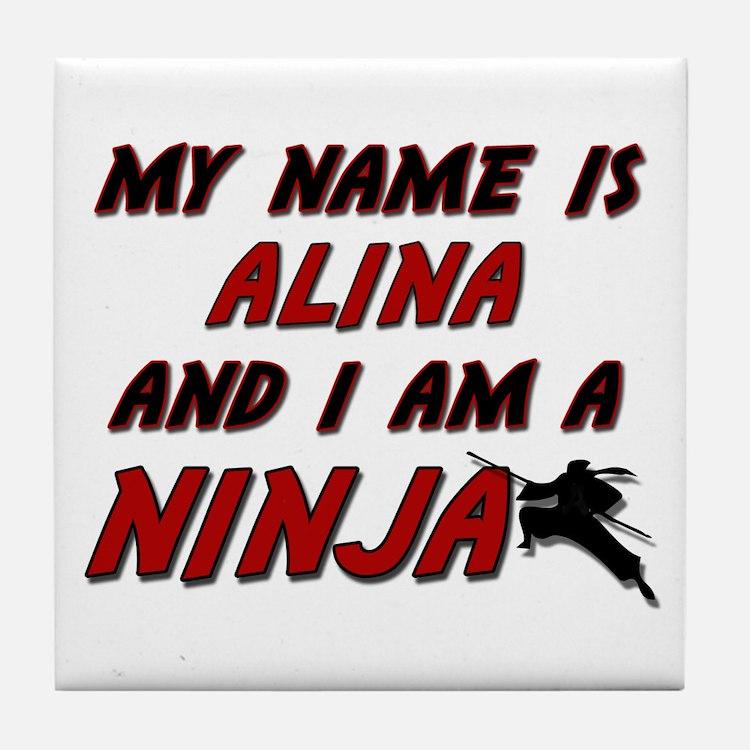 my name is alina and i am a ninja Tile Coaster