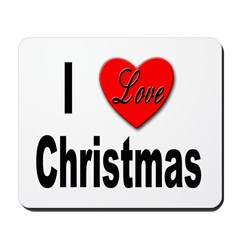 I Love Christmas Mousepad
